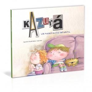 Kazurá, a children manifesto