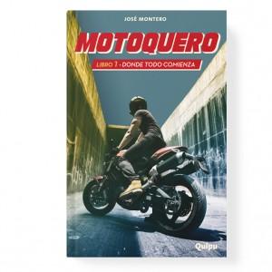 Motoquero 1 - Donde todo comienza