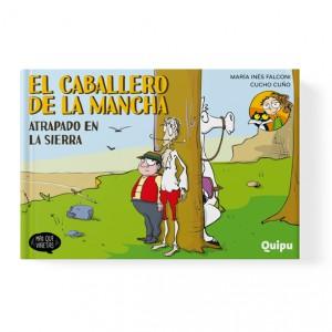 El caballero de La Mancha atrapado en la sierra