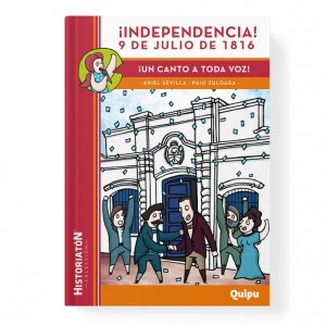 ¡INDEPENDENCIA! 9 DE JULIO DE 1816