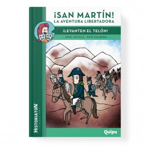 San Martín! The liberating adventure